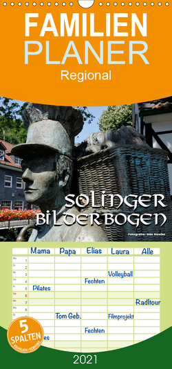Solinger Bilderbogen 2021 – Familienplaner hoch (Wandkalender 2021 , 21 cm x 45 cm, hoch) von Haafke,  Udo