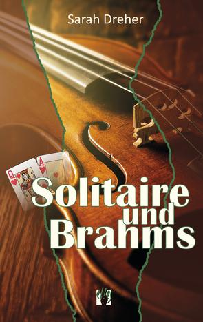 Solitaire und Brahms von Dreher,  Sarah, Scheithauer,  Ruth