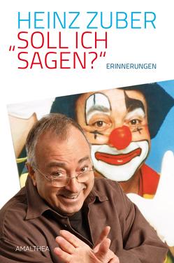 """""""Soll ich sagen?"""" von Zuber,  Heinz"""