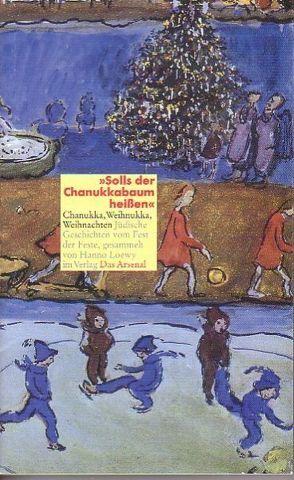 """""""Solls der Chanukkabaum heißen"""" von 38 Autoren, Loewy,  Hanno"""