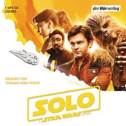 Solo: A Star Wars Story von Kasprzak,  Andreas, Wolff,  Thomas Nero
