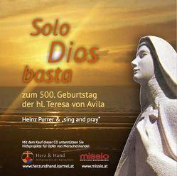 Solo Dios basta von Purrer,  Heinz