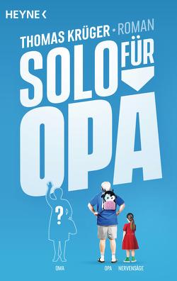 Solo für Opa von Krueger,  Thomas