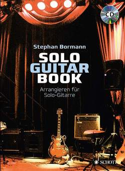 Solo Guitar Book von Bormann,  Stephan