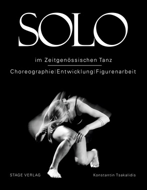 Solo im zeitgenössischen Tanz von Konstantin,  Tsakalidis
