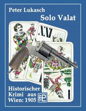 Solo Valat von Lukasch,  Peter