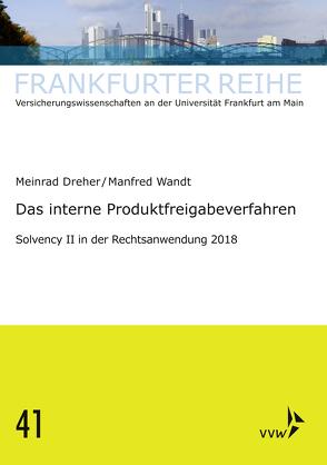 Solvency II in der Rechtsanwendung 2018 von Dreher,  Meinrad, Wandt,  Manfred