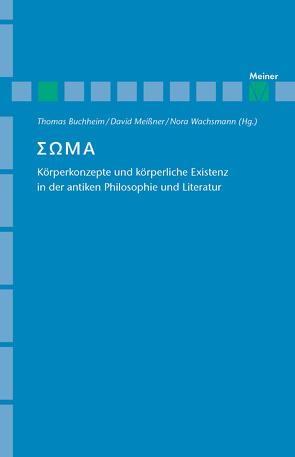 Soma [ΣΩΜΑ] von Buchheim,  Thomas, Meissner,  David, Wachsmann,  Nora
