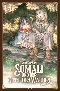 Somali und der Gott des Waldes 4 von Gureishi,  Yako, Maser,  Verena