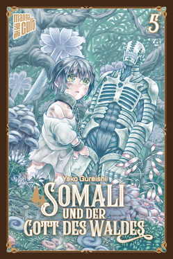 Somali und der Gott des Waldes 5 von Gureishi,  Yako, Maser,  Verena