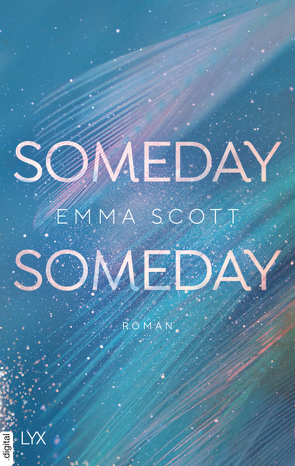 Someday, Someday von Marter,  Inka, Scott,  Emma