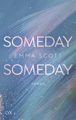 Someday, Someday von Marter,  Inka, Scott,  Emma