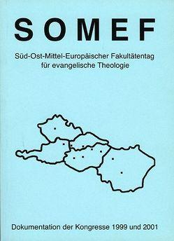 SOMEF Süd-Ost-Europäischer Fakultätentag für evangelische Theologie von Schwarz,  Karl, Wischmeyer,  Wofgang