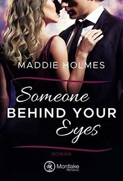 Someone behind your eyes von Holmes,  Maddie