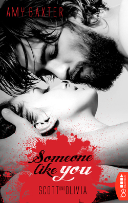 Someone like you – Scott & Olivia von Baxter,  Amy