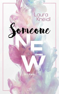 Someone New von Kneidl,  Laura