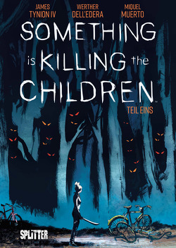 Something is killing the Children. Band 1 von Dell'Edera,  Werther, IV,  James Tynion