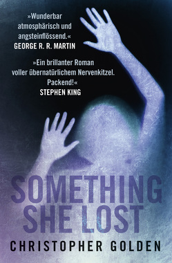 Something she Lost von Golden,  Christopher