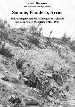 Somme, Flandern, Arras von Hermann,  Alfred, Möbius,  Ingo