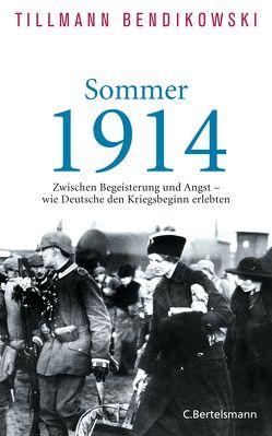 Sommer 1914 von Bendikowski,  Tillmann