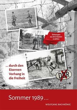 Sommer 1989… von Bachkönig,  Wolfgang