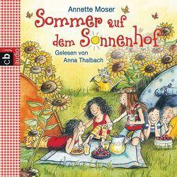Sommer auf dem Sonnenhof von Moser,  Annette, Thalbach,  Anna