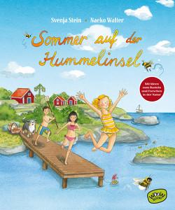Sommer auf der Hummelinsel von Stein,  Svenja, Walter,  Naeko