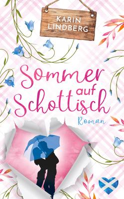 Sommer auf Schottisch von Lindberg,  Karin