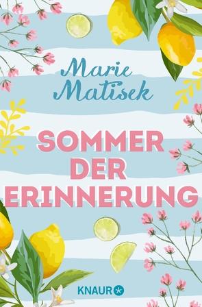 Sommer der Erinnerung von Matisek,  Marie