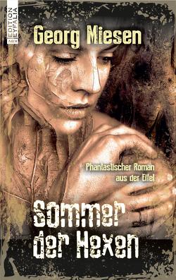 Sommer der Hexen von Miesen,  Georg