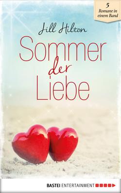 Sommer der Liebe von Hilton,  Jill, Michaels,  Valentine