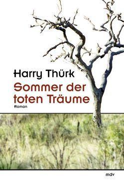 Sommer der toten Träume von Thürk,  Harry