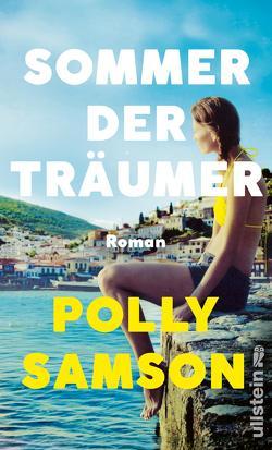 Sommer der Träumer von Robben,  Bernhard, Samson,  Polly