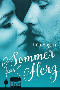 Sommer fürs Herz von Eugen,  Tina