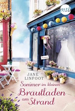 Sommer im kleinen Brautladen am Strand von Linfoot,  Jane, Takacs,  Martina