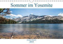 Sommer im Yosemite (Wandkalender 2019 DIN A4 quer) von Altmaier,  Michael