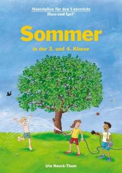 Sommer in der 3. und 4. Klasse von Hauck-Thum,  Uta