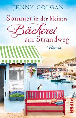 Sommer in der kleinen Bäckerei am Strandweg von Colgan,  Jenny, Hagemann,  Sonja