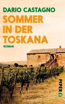 Sommer in der Toskana von Castagno,  Dario, Lake-Zapp,  Kristina