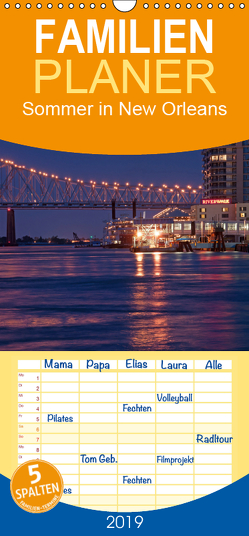 Sommer in New Orleans – Familienplaner hoch (Wandkalender 2019 , 21 cm x 45 cm, hoch) von Enders,  Borg