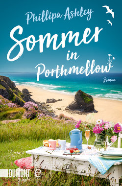 Sommer in Porthmellow von Ashley,  Phillipa, Schmidt,  Sibylle