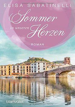 Sommer in unseren Herzen von Bittner,  Elvira, Sabatinelli,  Elisa