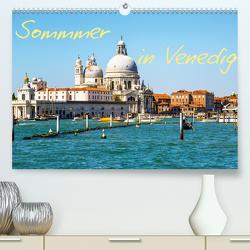 Sommer in Venedig (Premium, hochwertiger DIN A2 Wandkalender 2021, Kunstdruck in Hochglanz) von Reklewski,  Rafal