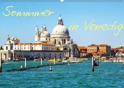 Sommer in Venedig (Wandkalender 2019 DIN A2 quer) von Reklewski,  Rafal