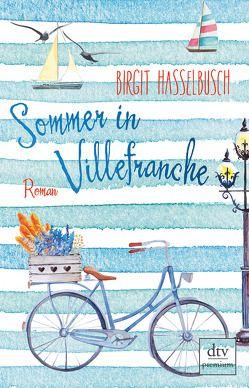 Sommer in Villefranche von Hasselbusch,  Birgit