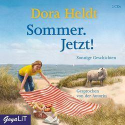 Sommer. Jetzt! von Heldt,  Dora