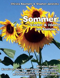 Sommer – Lieder & Ideen im Sommer von Baumann,  Christa, Janetzko,  Stephen