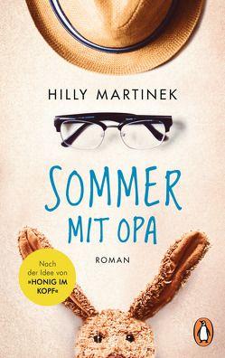 Sommer mit Opa von Martinek,  Hilly