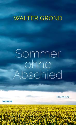 Sommer ohne Abschied von Grond,  Walter