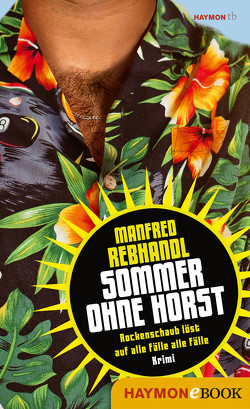 Sommer ohne Horst von Rebhandl,  Manfred